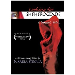 Looking for Sheherazade. A Dancer's Tale.