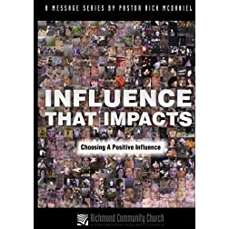 Influence That Impacts:  Choosing A Positive Influence