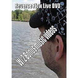 Reverse Flow Live DVD