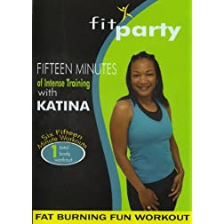 Katina Hunter: Fit Party Fat Burning Fun