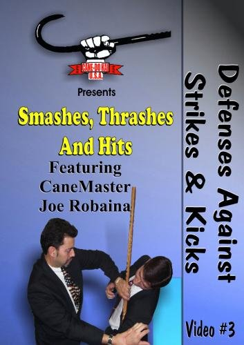 Cane Self Defense, Smashes, Thrashes and Hits