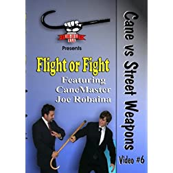 Cane Self Defense, Flight, or Fight
