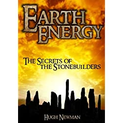 Earth Energy: The Secrets of the Stonebuilders