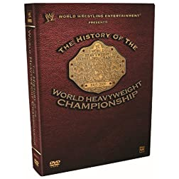 WWE: History of the World Heavyweight Championship