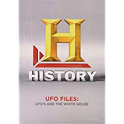 UFO Files: UFOs and the White House