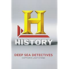 Deep Sea Detectives: Captains Last Stand