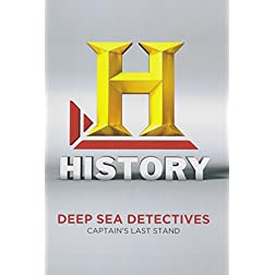 Deep Sea Detectives: Captains Last Stand