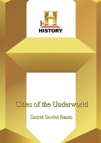 History -- Cities Of The Underworld: Secrets Of Soviet Bases