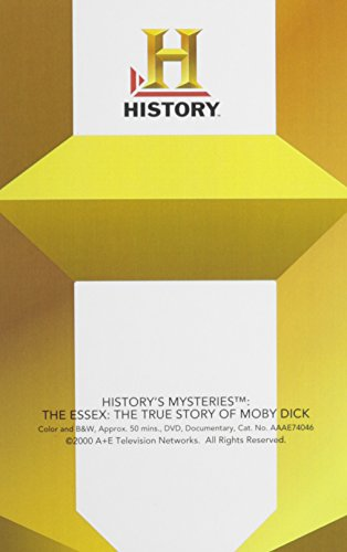 History's Mysteries: The Essex: The True Story Of Moby Dick