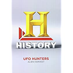 UFO Hunters Season 3: Alien Harvest