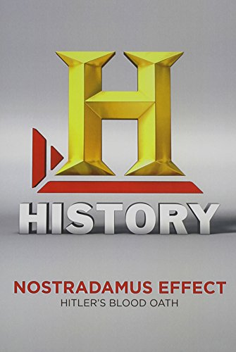 Nostradamus Effect: Hitlers Blood Oath