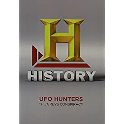 UFO Hunters Season 3: The Greys Conspiracy