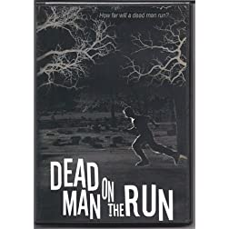 Dead Man on the Run