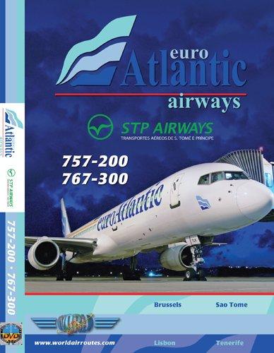 EuroAtlantic Boeing 757 & Boeing 767