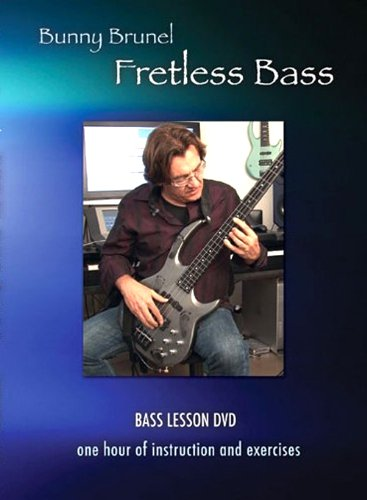 Fretless Bass with Bunny Brunel