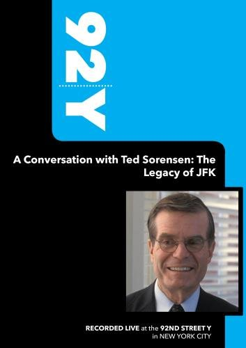 92Y - A Conversation with Ted Sorensen: The Legacy of JFK (May 6, 2008)