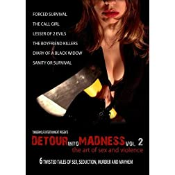 Detour Into Madness Vol. 2