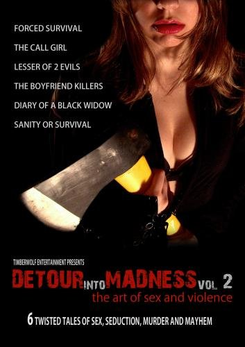Detour Into Madness Vol. 2