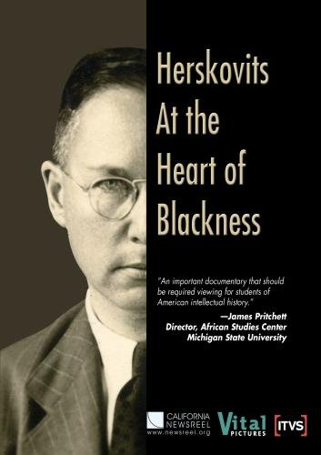 Herskovits at the Heart of Blackness