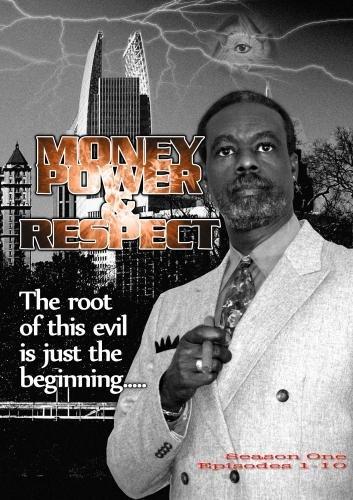 Money Power & Respect 1 - 10
