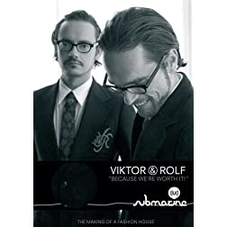 Viktor and Rolf: Because We're Worth It! (Institutional Use)