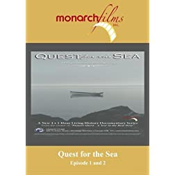 Quest for the Sea Series Episode 1 and 2