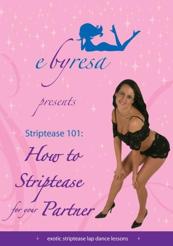 Striptease 101 How To Striptease for your Partner