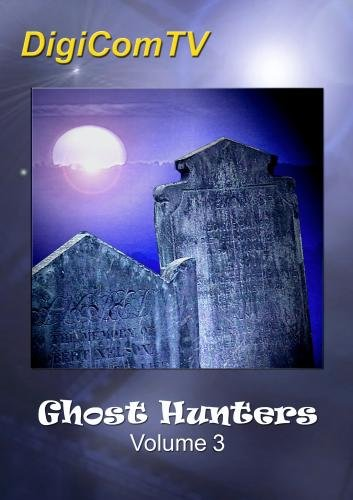 Ghost Hunters - Volume 3