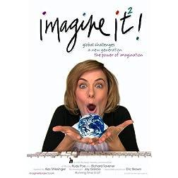 imagine it!�