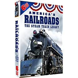 Americas Railroads - The Steam Train Legacy! OVER 12 HOURS!