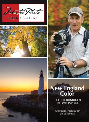 New England Color - Field Techniques for Great Pictures