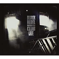 Black Rebel Motorcycle Club- Live