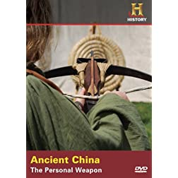 Where Did It Come From?: Ancient China - The Personal Weapon