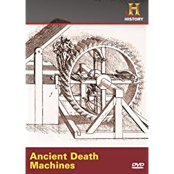 Ancient Discoveries: Ancient Death Machines