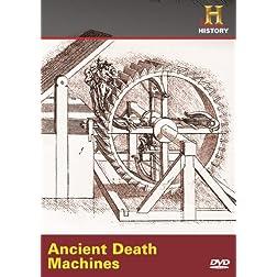 Ancient Discoveries: Ancient Death Machines