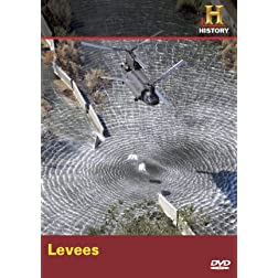 Modern Marvels: Levees