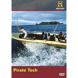 Modern Marvels: Pirate Tech