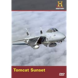 Modern Marvels: Tomcat Sunset