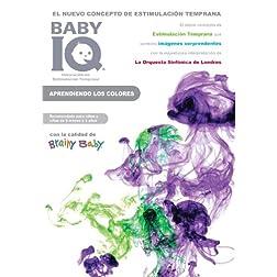 BRAINY BABY - BABY IQ: APRENDIENDO LOS COLORES - Colors (SPANISH)