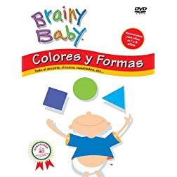BRAINY BABY: COLORES Y FORMAS - SHAPES & COLORS (Spanish)