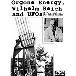 Orgone Energy, Wilhelm Reich and UFOs