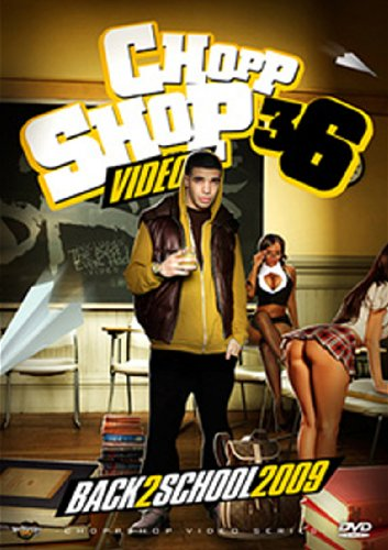 Drake-Chopp Shop Videos-Back 2 School 2009
