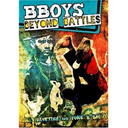 BBoys: Beyond Battles