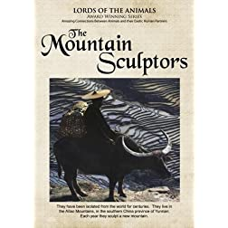 Lords of the Animals: The Mountain Sculptors (Home Use)