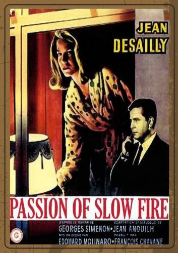 passion of slow fire
