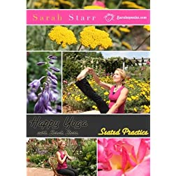 Happy Yoga with Sarah Starr - Seated Practice