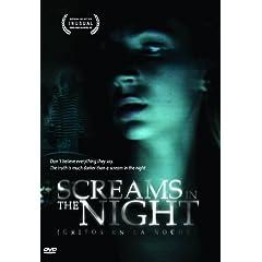 Screams in the Night (Gritos En La Noche)