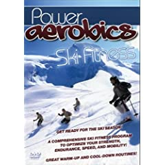 Power Aerobics: Ski Fitness