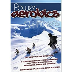 Power Aerobics: Ski Fitness