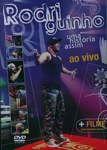 Rodriguinho: Uma Historia Assim